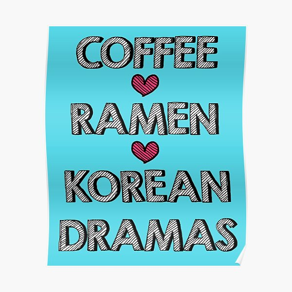 Coffee - Ramen - Korean Dramas Poster