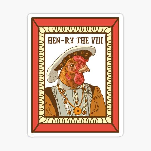 Henry the VIII Sticker I am I am