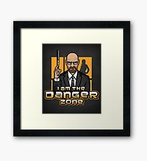 I am The Danger Zone - Print Framed Print