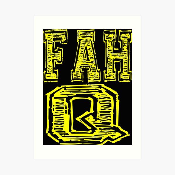 Fah Q Art Print