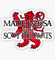 Made in USA with Scottish parts Sticker