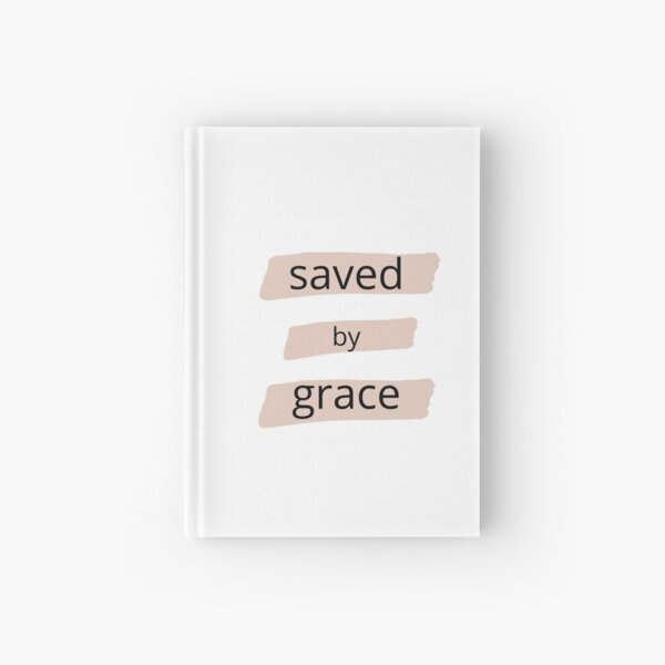 Saved by Grace Hardcover Journal