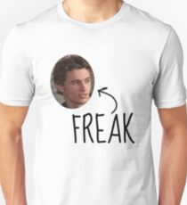 Daniel Desario is a Freak. Unisex T-Shirt