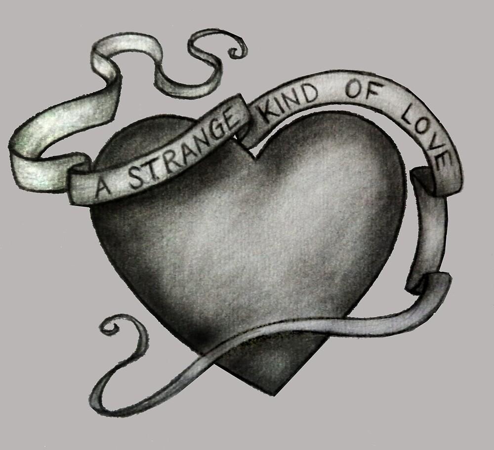 A Strange Kind of Love by rachelshade