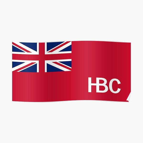 Flagge der Hudsons Bay Company Poster