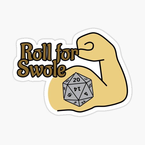 Roll For Swole Sticker