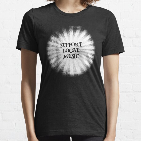 Support Local Music Inverted Essential T-Shirt