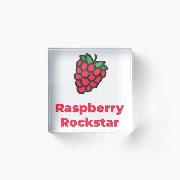 Raspberry Rockstar Acrylic Block