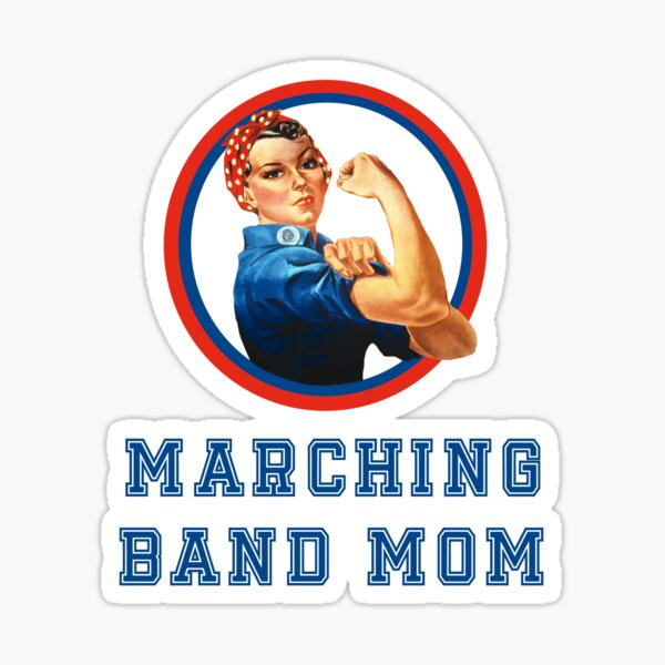 SHS Band Boosters Marching Band Mom Shirt with Rosie the Riveter Sticker