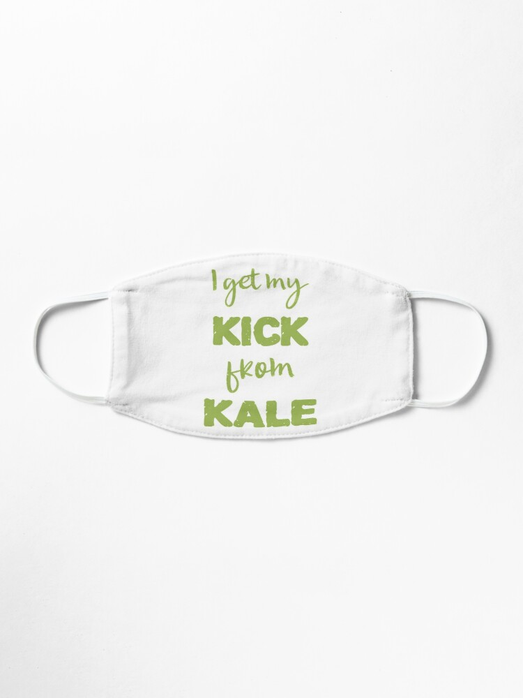 Alternate view of I Get My Kick From Kale Mask