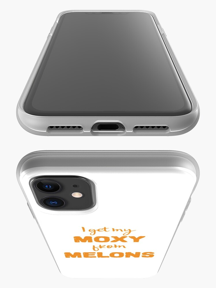 Alternate view of I Get My Moxie From Melons iPhone Case & Cover