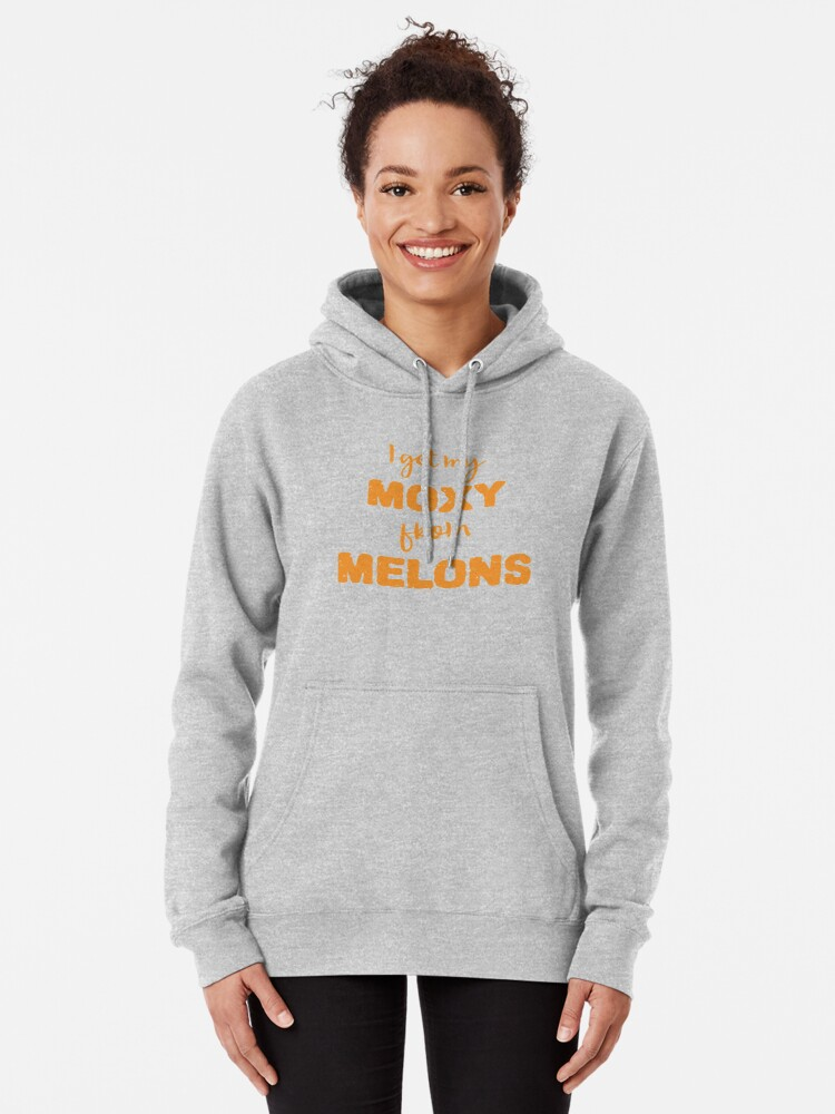 Alternate view of I Get My Moxie From Melons Pullover Hoodie