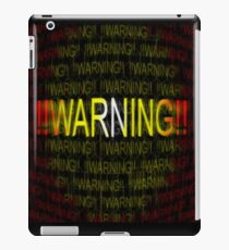 Warning  iPad Case/Skin