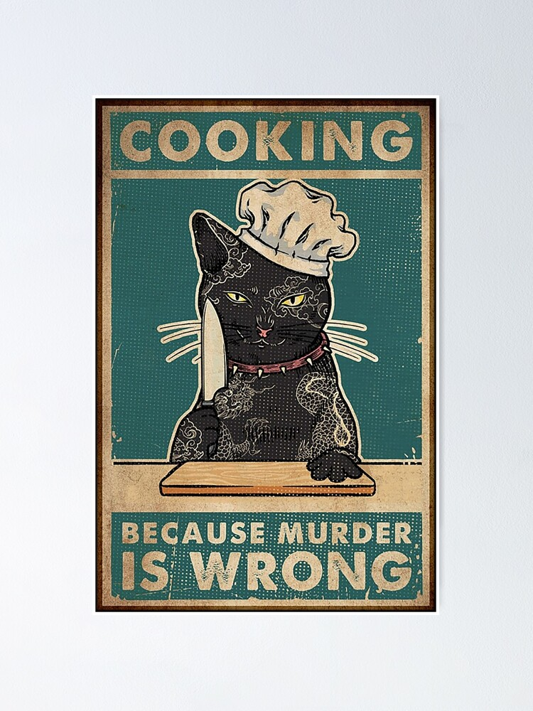 Alternate view of Black Cat Cooking because murder is wrong cat lover gifts Poster