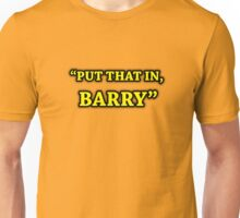 Game Grumps-Put That In, Barry Unisex T-Shirt