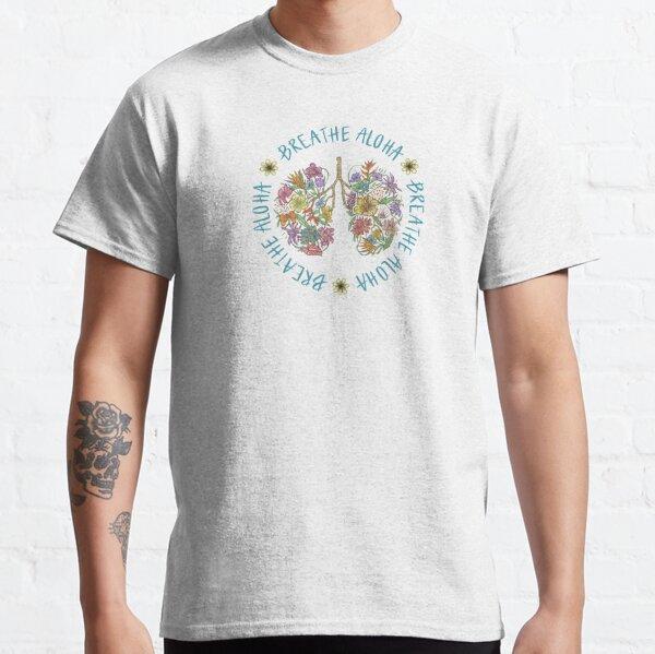 Teal Breathe Aloha Lungs  Classic T-Shirt