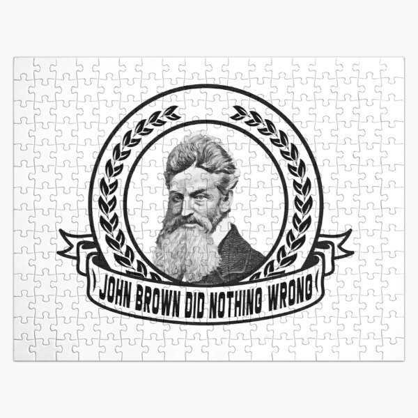 John Brown Did Nothing Wrong gift  Jigsaw Puzzle