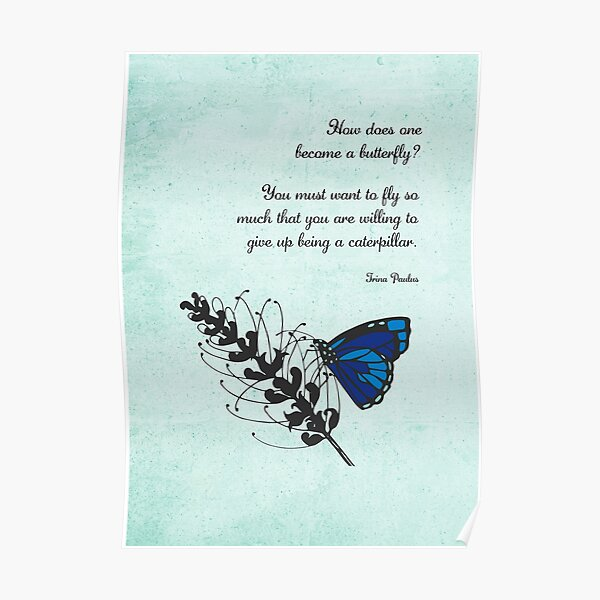 Become a Butterfly Blue Poster