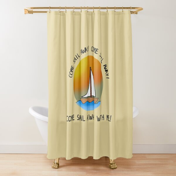 Come Sail Away - Styx Design Shower Curtain