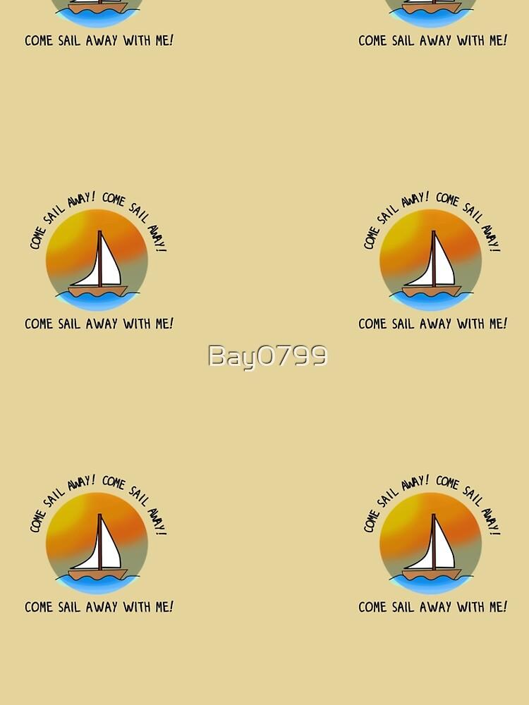 Come Sail Away - Styx Design by Bay0799