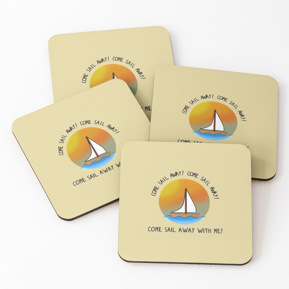 Come Sail Away - Styx Design Coasters (Set of 4)