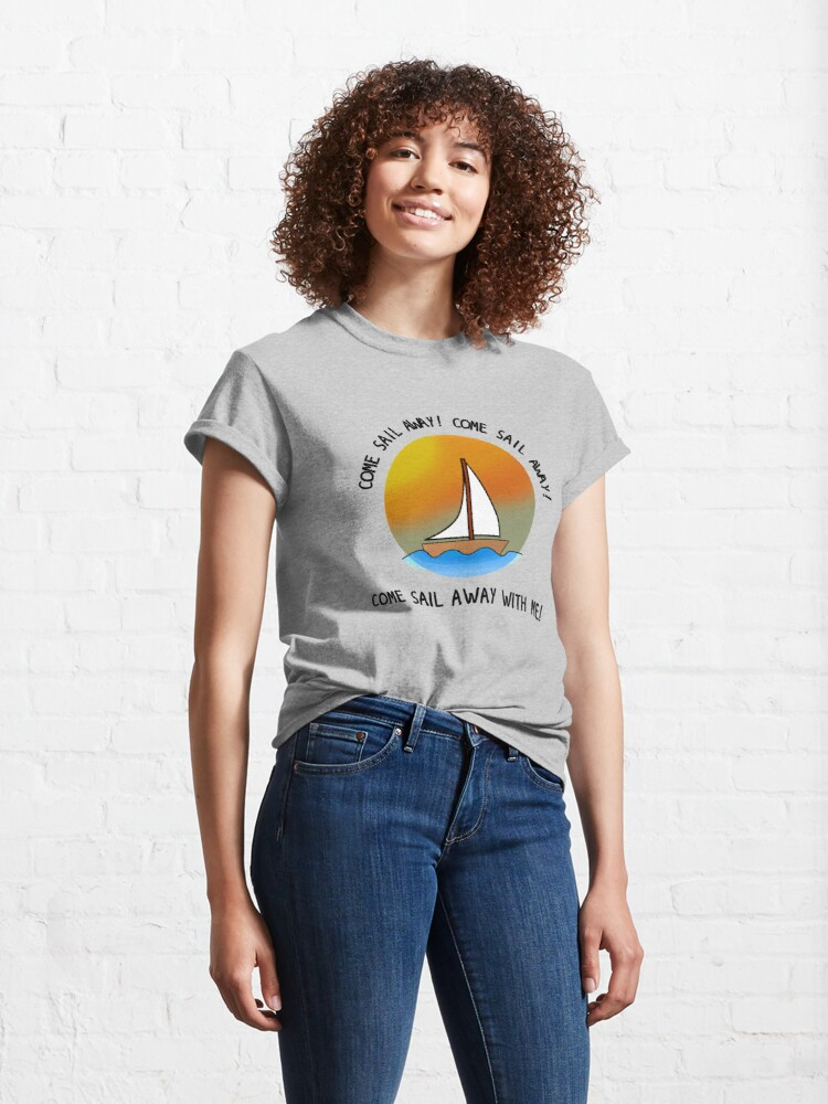 Alternate view of Come Sail Away - Styx Design Classic T-Shirt