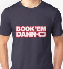 BOOK 'EM DANN-O! T-Shirt