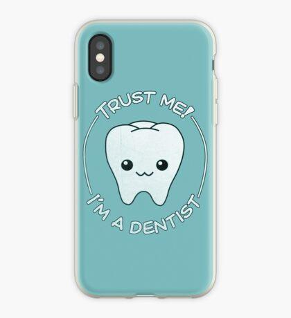 Trust a dentist iPhone Case