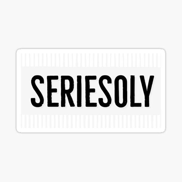 SERIESOLY Sticker