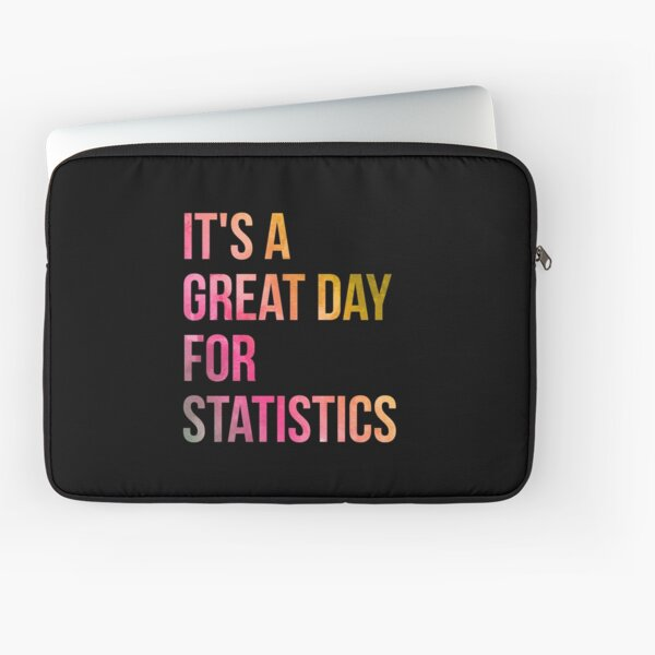 It's a Great Day for Statistics in Watercolor Laptop Sleeve