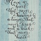 Have a heart handwritten inspirational quote by Melissa Goza