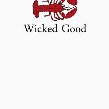Wicked Good by jeffnewell