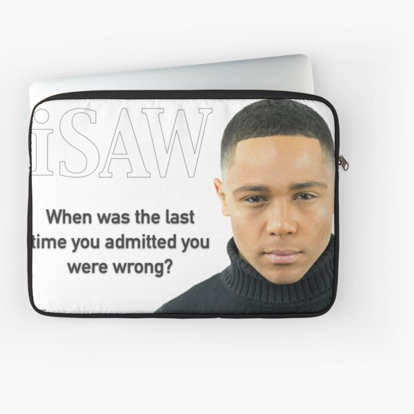 When Was The Last Time You Admitted You Were Wrong Laptop Sleeve