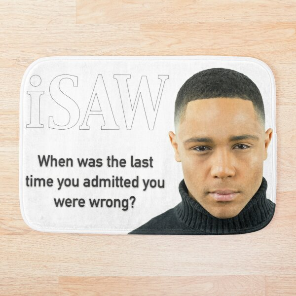 When Was The Last Time You Admitted You Were Wrong Bath Mat