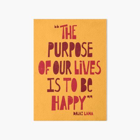 Be Happy Art Board Print