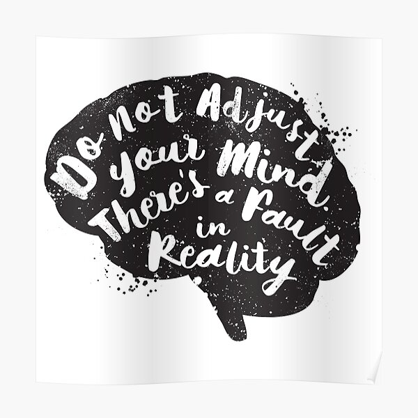 Do Not Adjust Your Mind... Poster