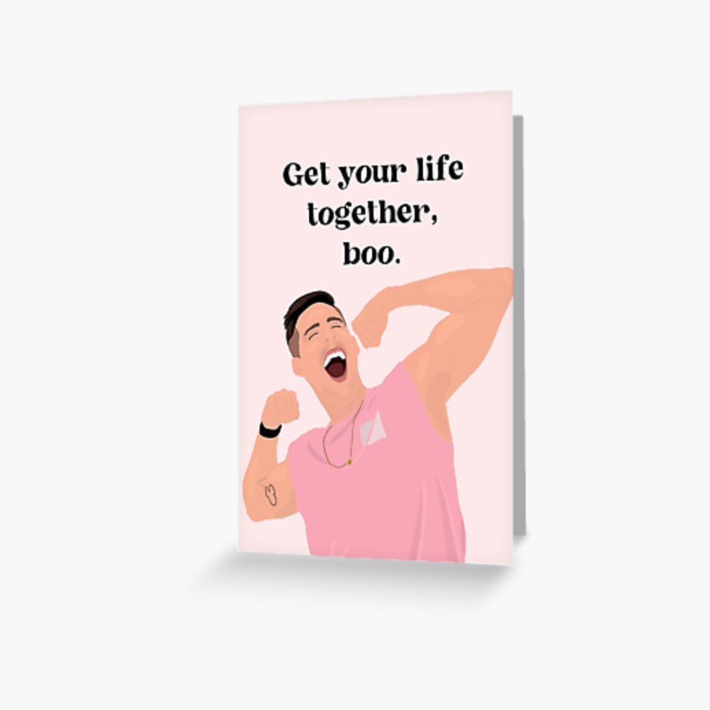 Get your life together, boo - Cody Rigsby Quote (Peloton) Greeting Card