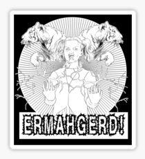 ERMAHGERD: TEHR SHERT! Sticker