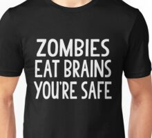 Zombies Eat Brains Unisex T-Shirt