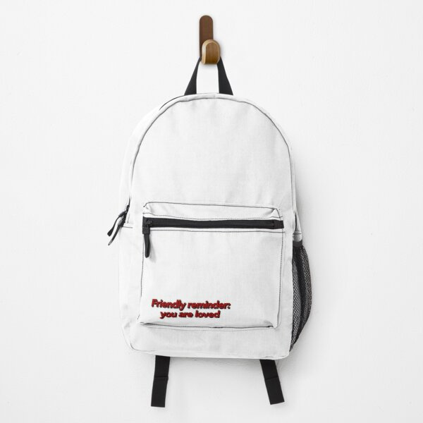 Friendly reminder: you are loved Backpack