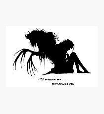 Where my demons hide Photographic Print