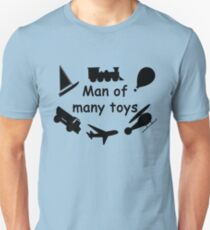 Man of many toys Unisex T-Shirt