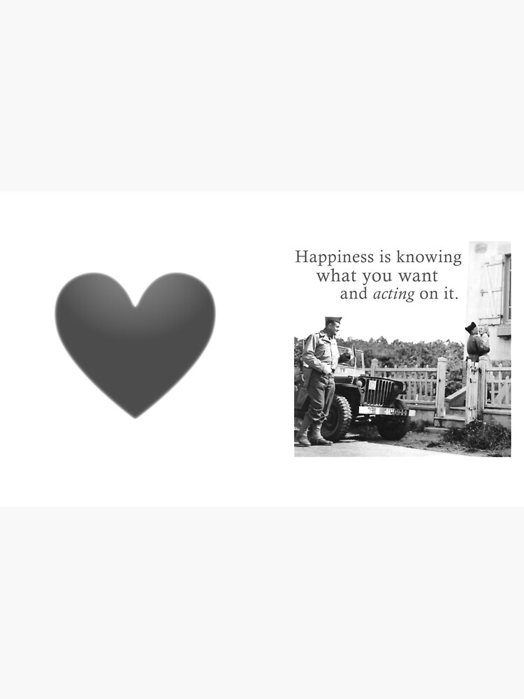 Happiness Is Knowing What You Want And Acting On It - A Meme For Lovers by EPMattson