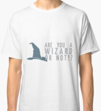 Oh-- yes. Yes, I am. Classic T-Shirt