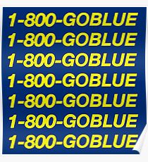 1-800-GOBLUE – University of Michigan Hotline Bling Poster