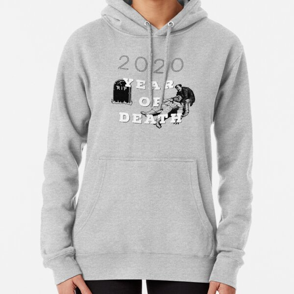 2020 year of death / M&A fashion marque Pullover Hoodie
