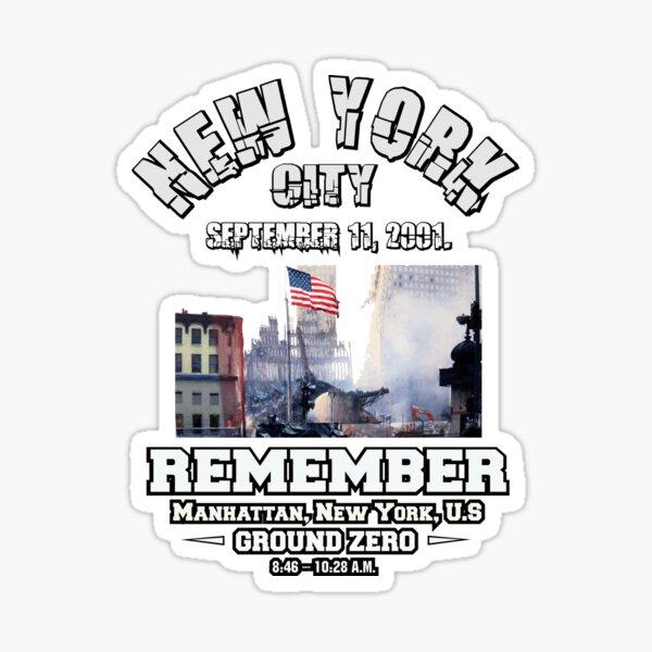 NYC September 11 -  Remember Sticker
