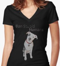 Ban Stupid Humans Women's Fitted V-Neck T-Shirt