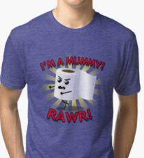 I'm a mummy! Tri-blend T-Shirt