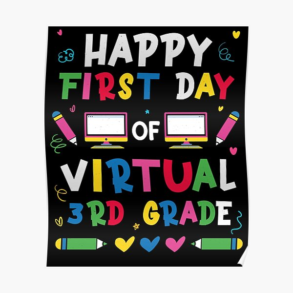 First Day Virtualonline homeschool School any gradeany colors digital poster